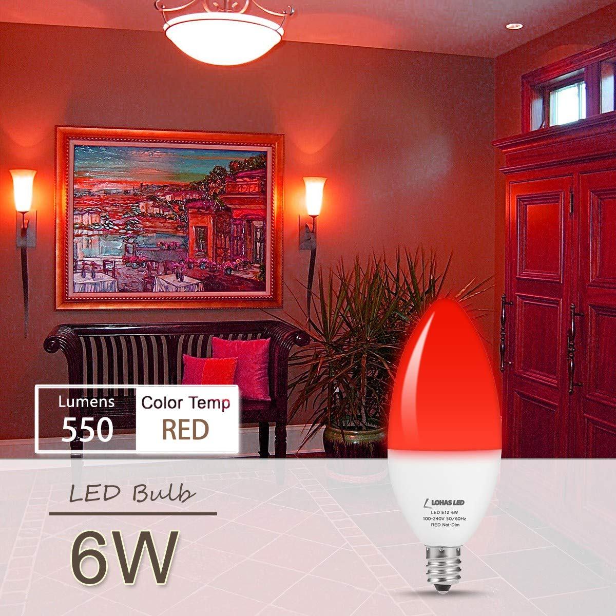 Decorative Christmas Lighting Candle Lights for Chandelier Red Glow 6Watt LED Bulb 60W Equivalent LOHAS Red Light Bulb Candelabra Base E12 550 Lumen 4 Pack Not Dimmable