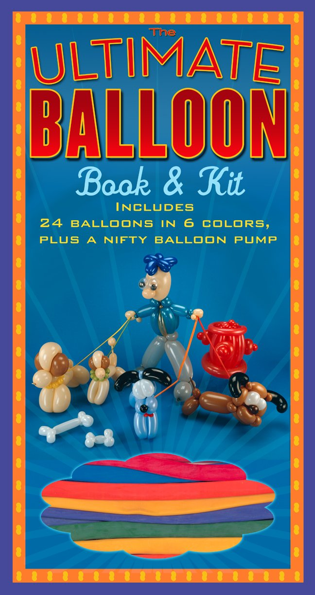 Download The Ultimate Balloon Book & Kit PDF