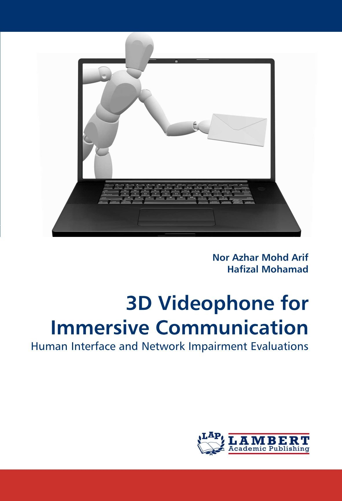 Download 3D Videophone for Immersive Communication: Human Interface and Network Impairment Evaluations pdf epub