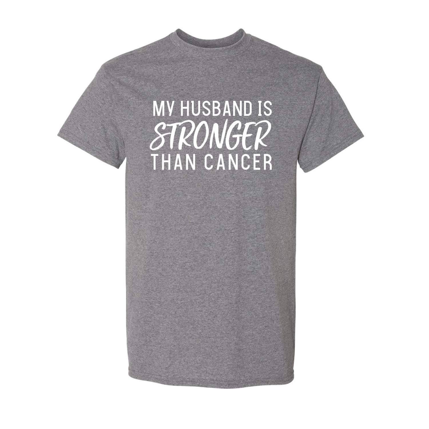 My Husband Is Stronger Than Cancer Adult Short Sleeve T