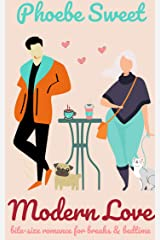 Modern Love: Bite-size Romance Stories for Breaks or Bedtime Kindle Edition