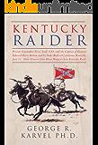 Kentucky Raider: General John Hunt Morgan's Last Kentucky Raid