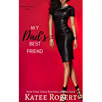 My Dad's Best Friend (A Touch of Taboo) (English Edition)