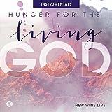 Hunger For The Living God (Live)