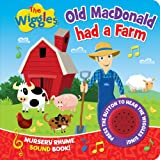 The Wiggles: Old MacDonald had a Farm: Nursery Rhyme Sound Book
