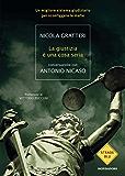 La giustizia è una cosa seria (Strade blu. Non Fiction) (Italian Edition)