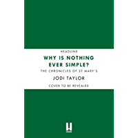 Why is Nothing Ever Simple?