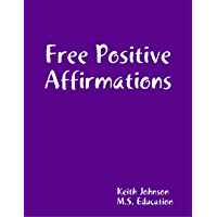 Free Positive Affirmations (English Edition)