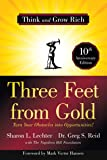 Three Feet from Gold: Turn Your Obstacles into Opportunities! (Think and Grow Rich)(Official Publication of the Napoleon…