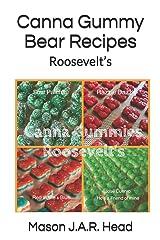 Canna Gummy Bear Recipes: Roosevelt's Paperback