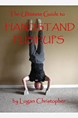 The Ultimate Guide to Handstand Pushups Kindle Edition