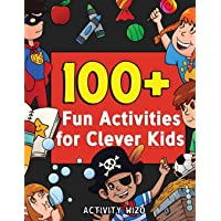 100+ Fun Activities for Clever Kids: Coloring, Mazes, Puzzles, Crafts, Dot to Dot, and More for Ages 4-8 (Jumbo Pack - Book Bundle)