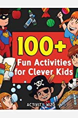 100+ Fun Activities for Clever Kids: Coloring, Mazes, Puzzles, Crafts, Dot to Dot, and More for Ages 4-8 (Jumbo Pack - Book Bundle) Paperback
