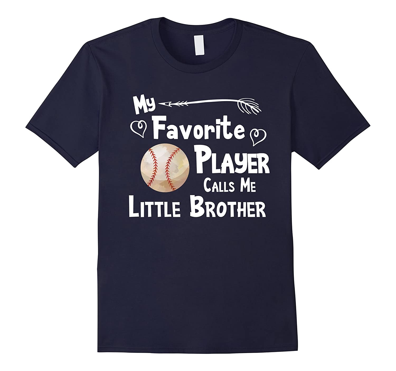 Baseball Softball T-Shirt Favorite Player Little Brother-FL