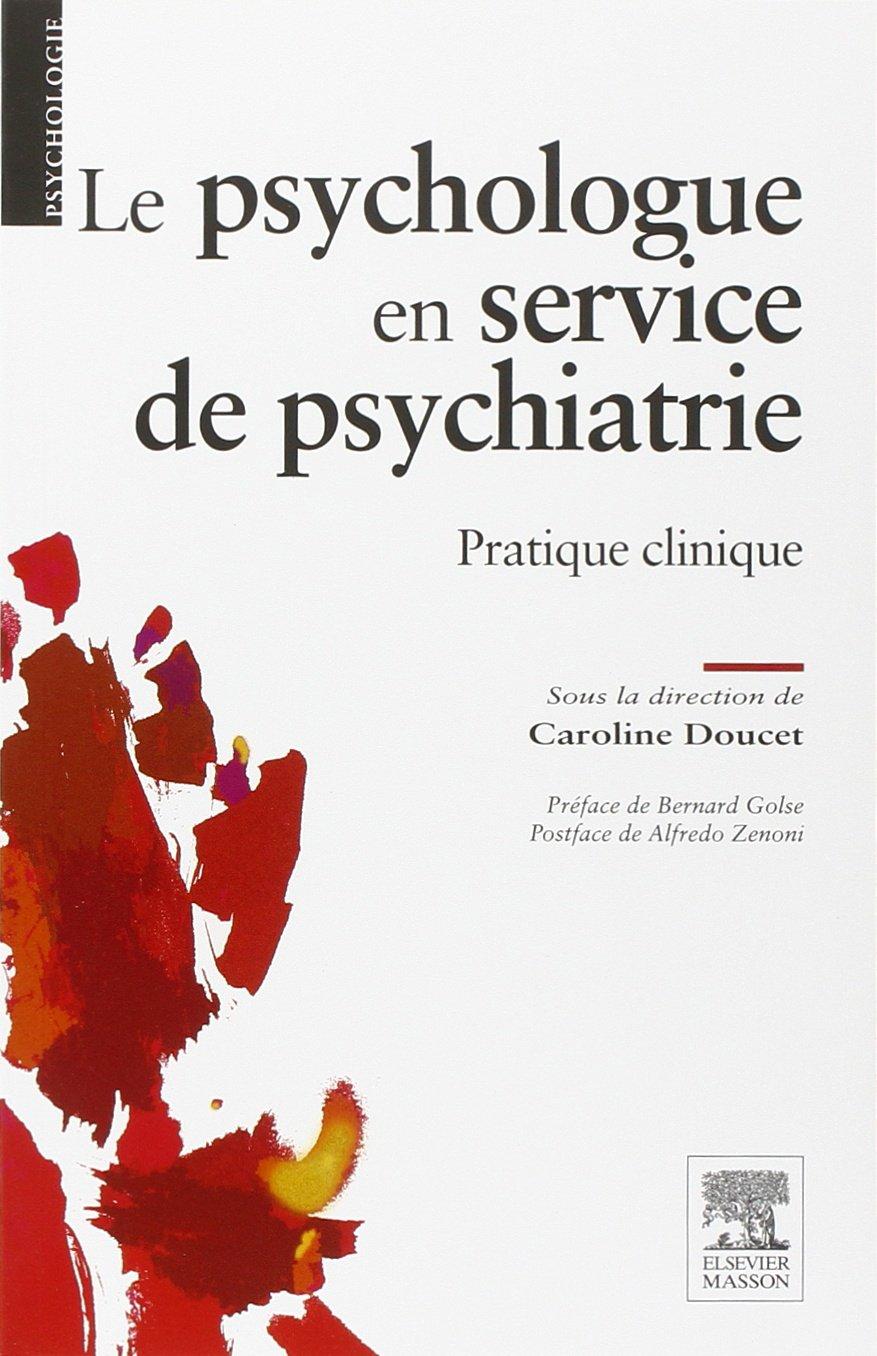 Amazon.fr - Le psychologue en service de psychiatrie - Caroline Doucet -  Livres