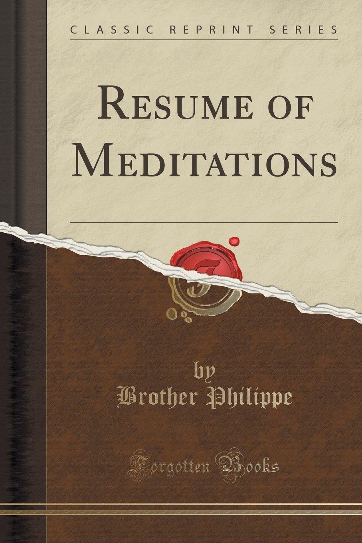 Download Resume of Meditations (Classic Reprint) ebook