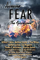 Never Fear - The Apocalypse: The End is Near Paperback
