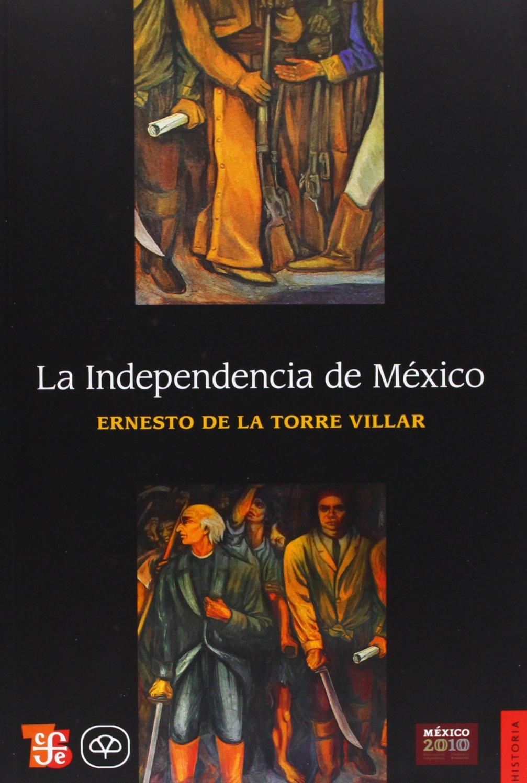 Download La Independencia de México (Historia) (Spanish Edition) ebook