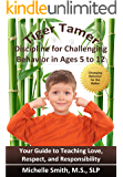 Tiger Tamer: Discipline for Challenging Behavior in 5-6-7-8-9-10-11-12 Year Olds