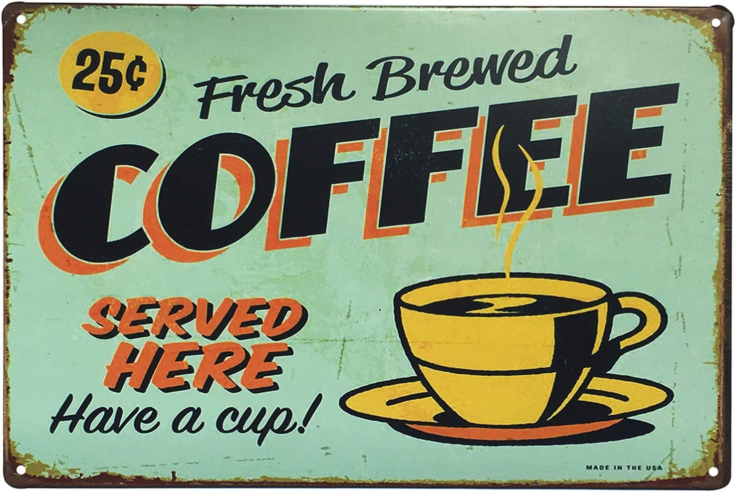 UNIQUELOVER Coffee Sign, Fresh Brewed Coffee Served Here Metal Signs Kitchen Decor and Accessories 8 X 12 Inches, Small