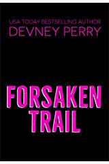 Forsaken Trail (Runaway Book 4) Kindle Edition