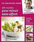 100 recettes pour mincir sans effort