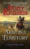 Arizona Territory (A Byrnes Family Ranch Novel)