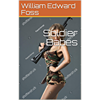 Soldier Babes (English Edition)