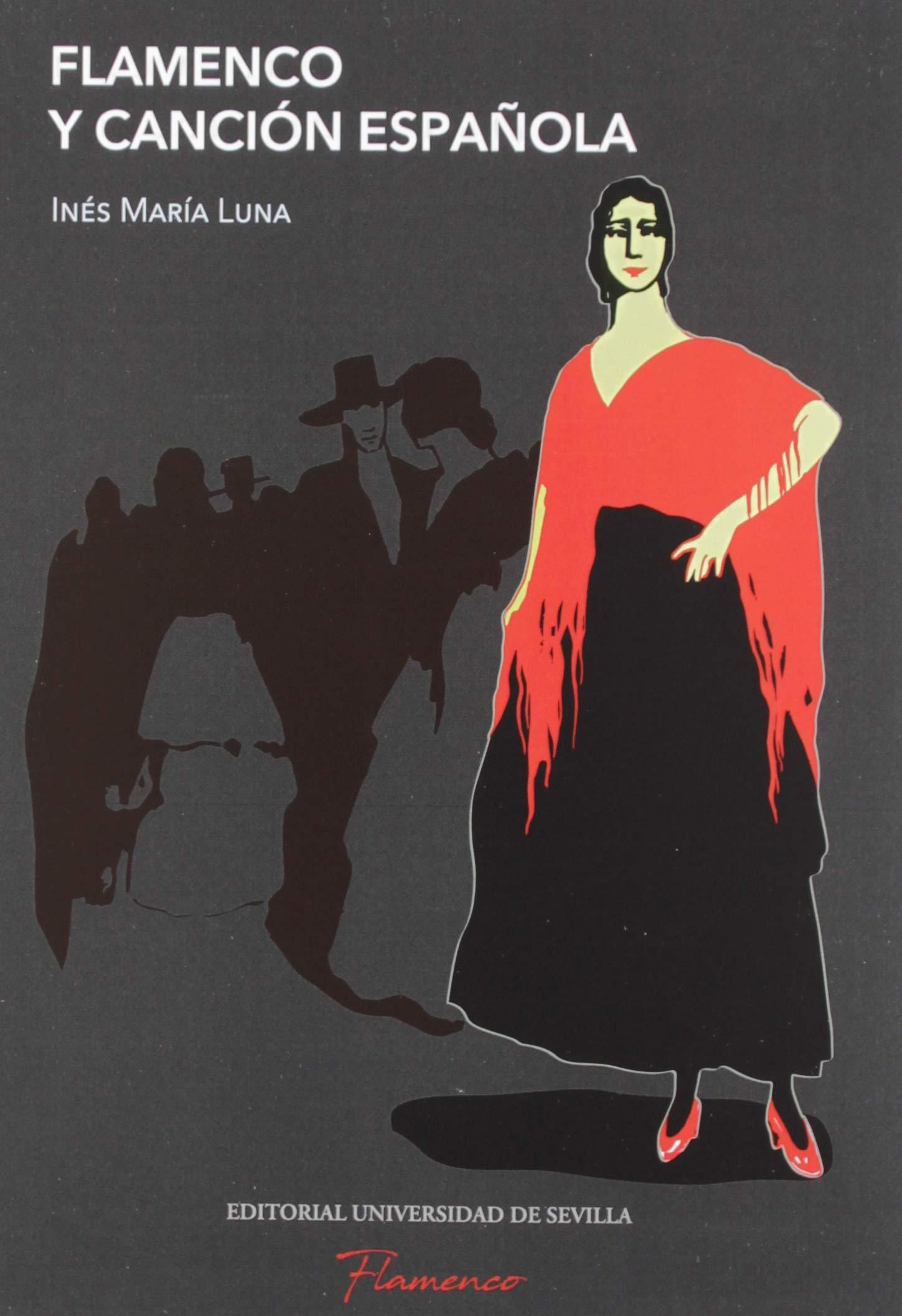 Flamenco y canción española: 4: Amazon.es: Luna, Inés María: Libros