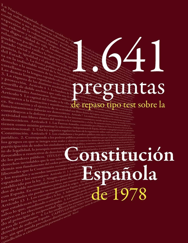 Constitución Española 1 641 Preguntas Tipo Test De Repaso
