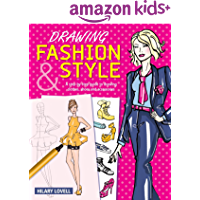 Drawing Fashion & Style: A step-by-step guide to drawing clothes, shoes and accessories