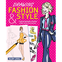 Drawing Fashion & Style: A step-by-step guide to drawing clothes, shoes and accessories book cover