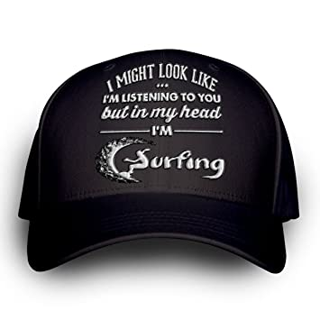 """Funny Surf Cap """"I 'm puede Look Like I' m escuchar"""