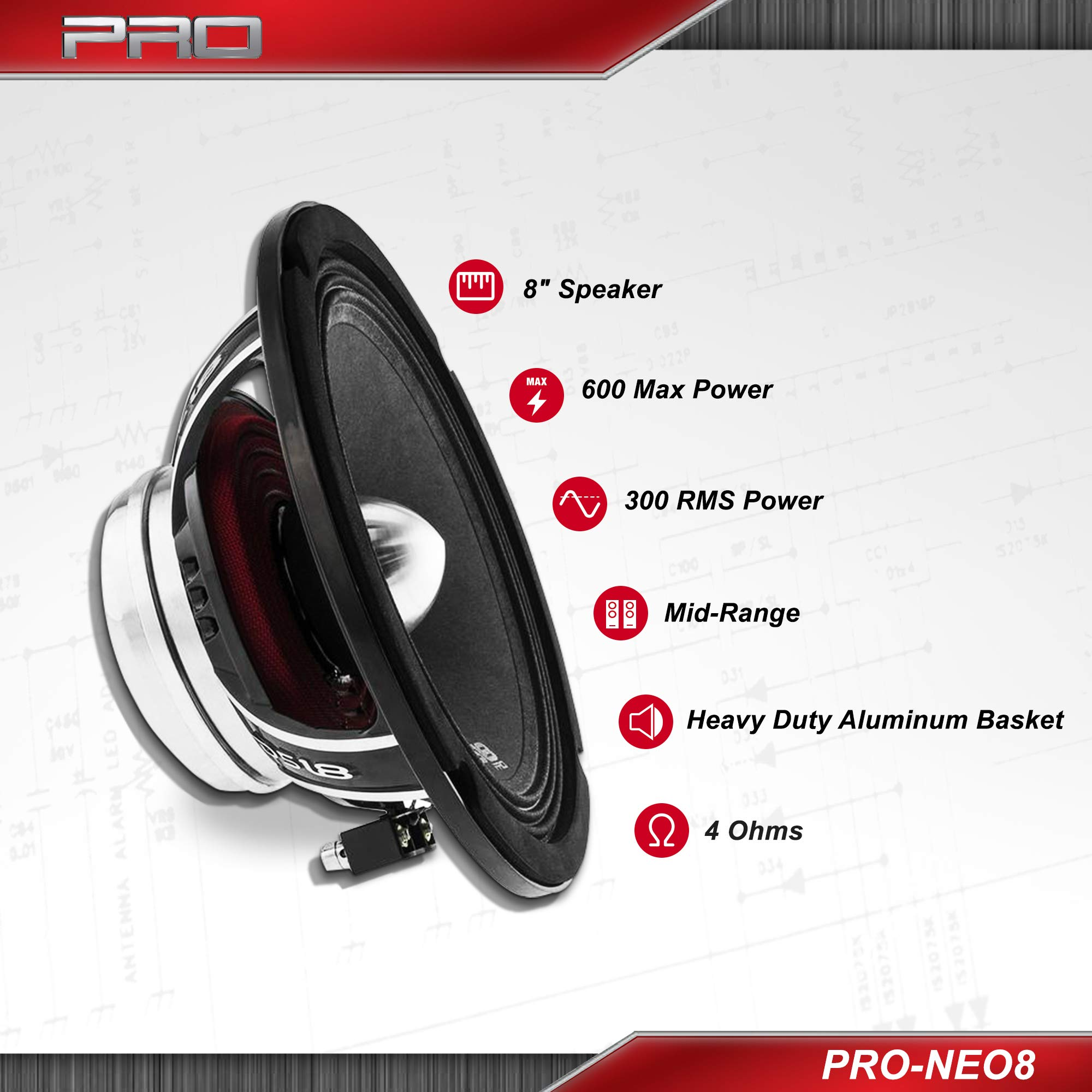 DS18 PRO-NEO8 Loudspeaker - 8'', Midrange, Heavy Duty Aluminum Basket, 600W Max, 300W RMS, 4 Ohms, Neodymium Magnet - The Most Elegant Neodymium Full Range Loudspeakers Available