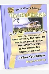 The RV Lifestyle: A Dream Come True Kindle Edition