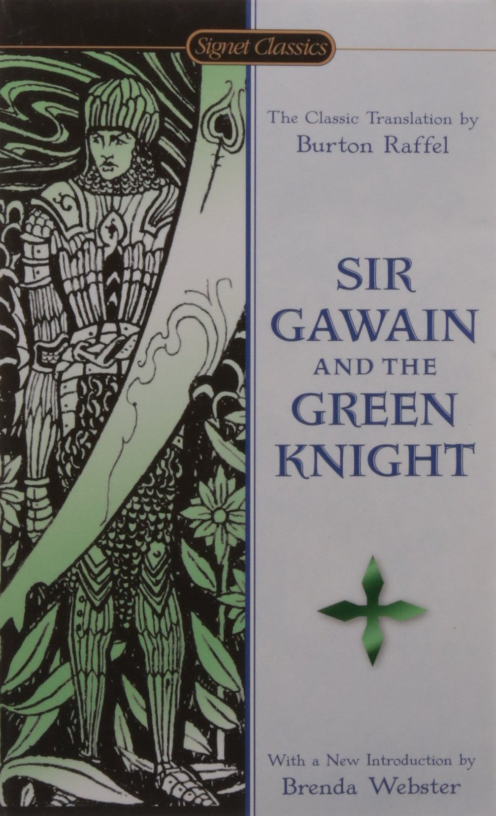 Sir gawain and the green knight signet classics burton raffel sir gawain and the green knight signet classics burton raffel brenda webster neil d isaacs 9780451531193 amazon books fandeluxe Image collections