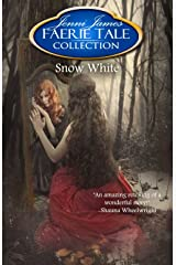 Snow White (Faerie Tale Collection Book 7) Kindle Edition