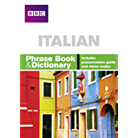 BBC ITALIAN PHRASE BOOK & DICTIONARY (Phrasebook)