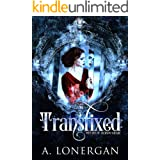 Transfixed (Witches of Jackson Square Book 1)