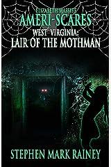 Ameri-Scares West Virginia: Lair of the Mothman Paperback