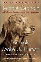 Animals Make Us Human Paperback