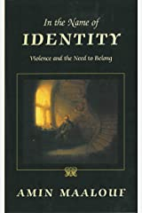 In the Name of Identity: Violence and the Need to Belong Paperback