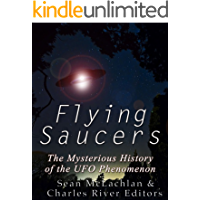 Flying Saucers: The Mysterious History of the UFO Phenomenon (English Edition)