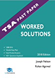 TSA Past Paper Worked Solutions: 2008 - 2016, Fully worked answers to 450+ Questions, Detailed Essay Plans, Thinking Skills Assessment Cambridge & Oxford Book, UniAdmissions (English Edition)