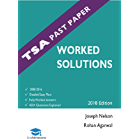 TSA Past Paper Worked Solutions: 2008 - 2016, Fully worked answers to 450+ Questions, Detailed Essay Plans, Thinking…