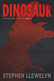DINOSAUR: The New World Series Book One