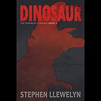 DINOSAUR: The New World Series Book One