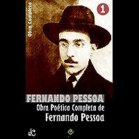 """Obra Completa de Fernando Pessoa I: Poesia de Fernando Pessoa. Inclui """"Mensagem"""", """"Cancioneiro"""", a poesia inédita e mais…"""