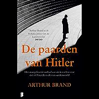 De paarden van Hitler: Het waargebeurde verhaal van de detective die infiltreerde in de nazi-onderwereld