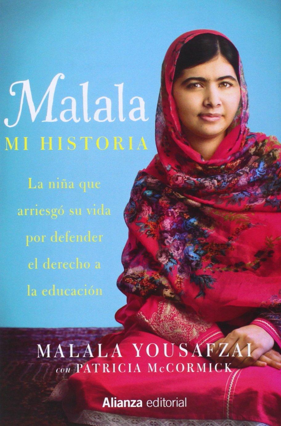 Malala. Mi Historia (Libros Singulares (Ls)) Tapa dura – 15 oct 2014 Malala Yousafzai Patricia McCormick Julia Fernández Alianza